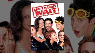Download Can't Hardly Wait Video