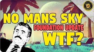 Download No Man's Sky: Foundation Update | WTF? Video