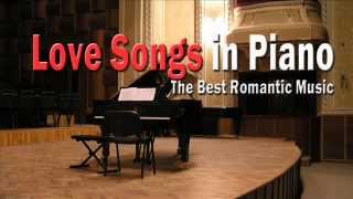 Download Love Songs in Piano: Best Romantic Music Video