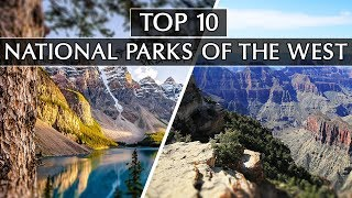 Download Our Top 10 National Parks of the West Video