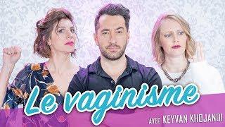 Download Le Vaginisme (feat. KEYVAN KHOJANDI) - Parlons peu Mais parlons Video