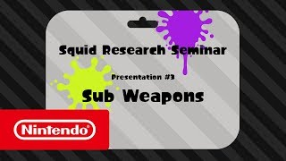 Download Splatoon 2 - Squid Research Seminar #3: Sub Weapons Video
