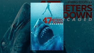 Download 47 Meters Down: Uncaged Video