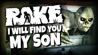 Download Rake - I will find you My son. Video