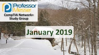 Download Professor Messer's Network+ Study Group - January 2019 Video