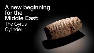 Download A new beginning for the Middle East: The Cyrus Cylinder and Ancient Persia Video
