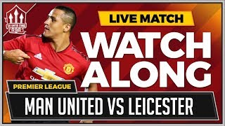 Download Manchester United vs Leicester City LIVE Stream Watchalong Video
