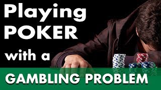 Download Playing Poker with a Gambling Problem Video