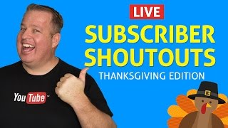 Download Subscriber Shout-Outs! Thanksgiving Edition Video