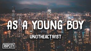 Download UnoTheActivist - As A Young Boy (Lyrics) Video