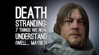 Download Death Stranding: 7 Things We're Starting to Understand, We Think, Maybe? Video