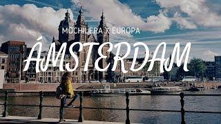Download QUÉ HACER EN ÁMSTERDAM | MOCHILERA X EUROPA Video