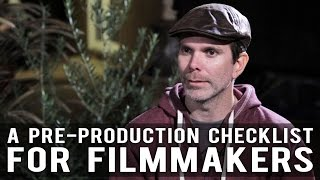 Download A Pre-Production Checklist For Filmmakers by Devin Reeve Video