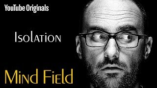 Download Isolation - Mind Field (Ep 1) Video