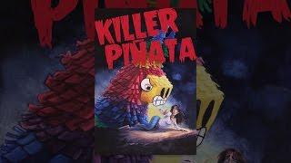 Download Killer Piñata Video