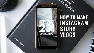 Download How to Make Instagram Story Vlogs Video