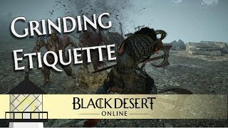 Download Grinding Etiquette - The Unspoken Rules of Grinding in BDO Video