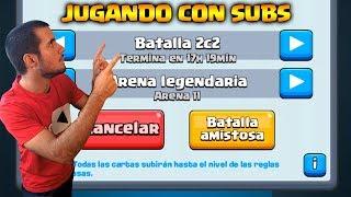 Download 🔴JUGANDO CON SUBS AL 2c2 - NUEVO MODO DE JUEGO | CLASH ROYALE DIRECTO Video