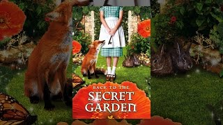 Download Back to the Secret Garden Video