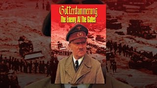Download Goettedaemmerung: The Enemy At The Gates Video