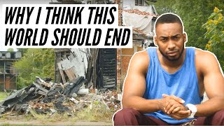 Download Why I Think This World Should End Video