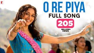 O Re Piya Full Song , Aaja Nachle , Madhuri Dixit , Rahat Fateh Ali Khan