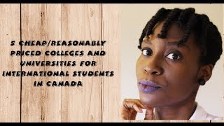 Download 5 Cheap/reasonably priced Colleges and Universities for International Students in Canada Video