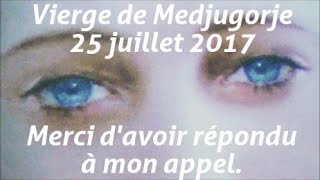 Download Message de la Vierge de Medjugorje du 25 juillet 2017 Video