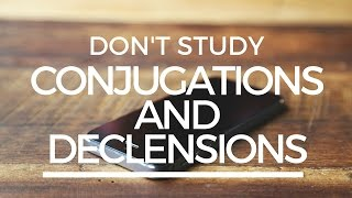 Download Don't Study Conjugations And Declensions Video