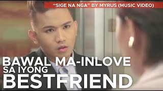 Download SIGE NA NGA by Myrus Video