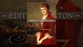 Download Edith Wharton: The Sense of Harmony Video