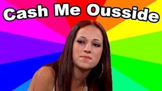 Download What Is Cash Me Outside Howbow Dah? The meaning and origin of the Dr. Phil 13 year old girl meme Video