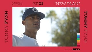Download PUSH | Tommy Fynn: New Plan - Episode 1 Video