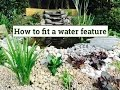 Download How to fit a water feature & pond Video