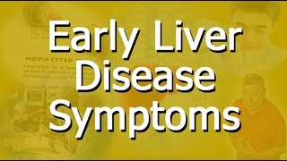 Download Early Liver Disease Symptoms Video