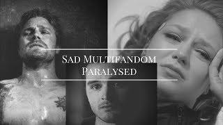 Download Sad Multifandom || Paralyzed Video