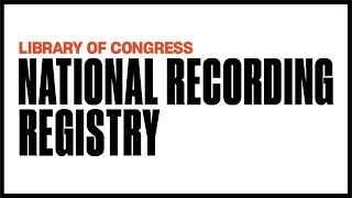 Download National Recording Registry 2018 Inductees (Long Version) Video