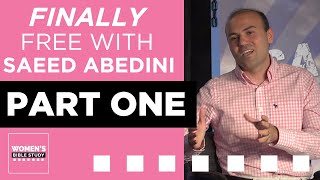 Download Finally Free with Pastor Saeed Abedini - Part 1 Video