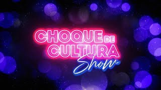 Download VEM AÍ O CHOQUE DE CULTURA SHOW Video
