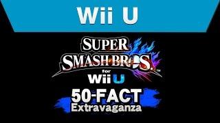 Download Wii U - Super Smash Bros. for Wii U 50-Fact Extravaganza Video