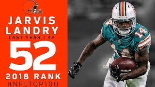 Download #52: Jarvis Landry (WR, Browns) | Top 100 Players of 2018 | NFL Video