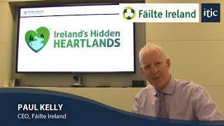 Download Paul Kelly, Fáilte Ireland CEO talks about Ireland's Hidden Heartlands Video