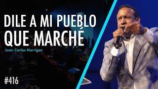 Download Dile a mi pueblo que marché - Pastor Juan Carlos Harrigan Video