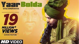 Download Gitaz Bindrakhia: Yaar Bolda (Full Song) Snappy | Rav Hanjra | Rupan Bal | Latest Punjabi Songs 2019 Video