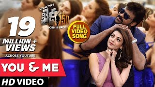 Download You And Me Full Video Song | Khaidi No 150 Full Video Songs | Chiranjeevi, Kajal Aggarwal | DSP Video