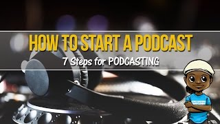 Download How to Start a Podcast: 7 Steps for Podcasting Beginners! Video