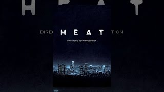 Download Heat: Director's Definitive Edition Video