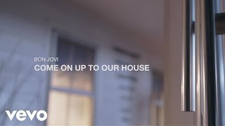 Download Bon Jovi - Come On Up To Our House Video
