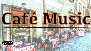 Download Cafe Music - Jazz & Bossa Nova Music Instrumental Music - Music For Work,Study,Relax Video