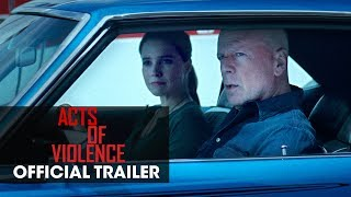 Download Acts of Violence (2018 Movie) – Official Trailer – Bruce Willis Video
